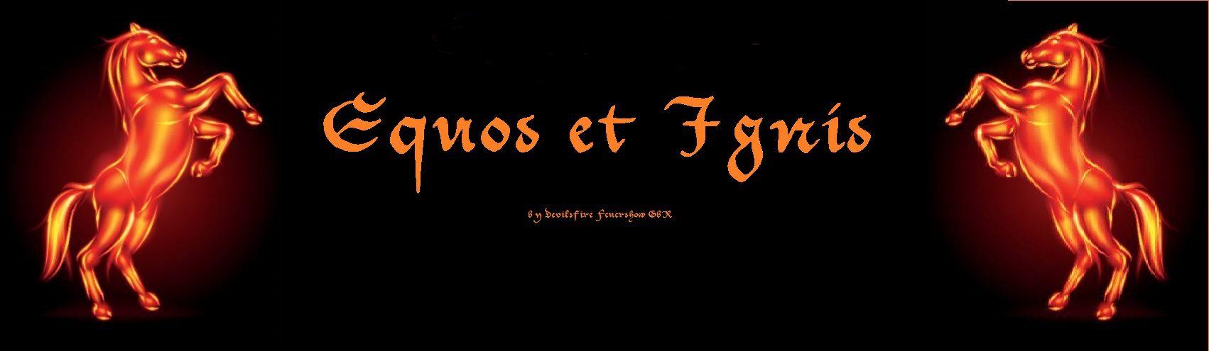Equos et Ignis